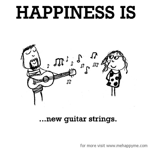 Happiness #685: Happiness is new guitar strings.