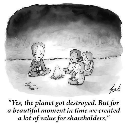 Hard Truths #2: Yes, the planet got destroyed. But for a beautiful moment in time we created a lot of value for shareholders.