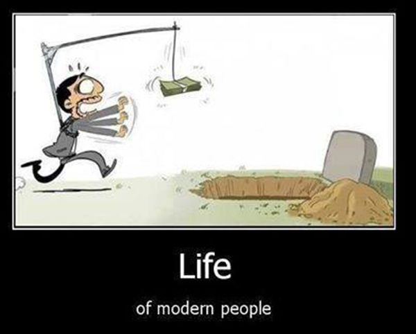 Hard Truths #24: Life of modern people.