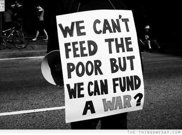 Hard Truths #30: We can't feed the poor but we can fund a war?