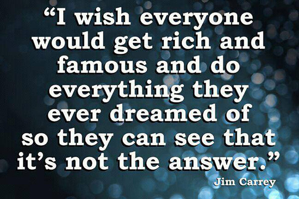 Hard Truths #129: I wish everyone would get rich and famous and do everything they ever dreamed of so they can see that it's not the answer.