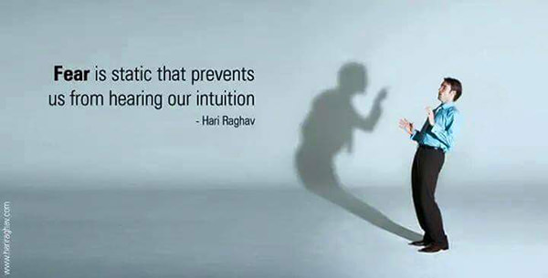 Hard Truths #138: Fear is static that prevents us from hearing our intuition.