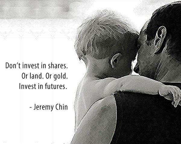 Jeremy Chin #25: Don't invest in shares. Or land. Or gold. Invest in futures.