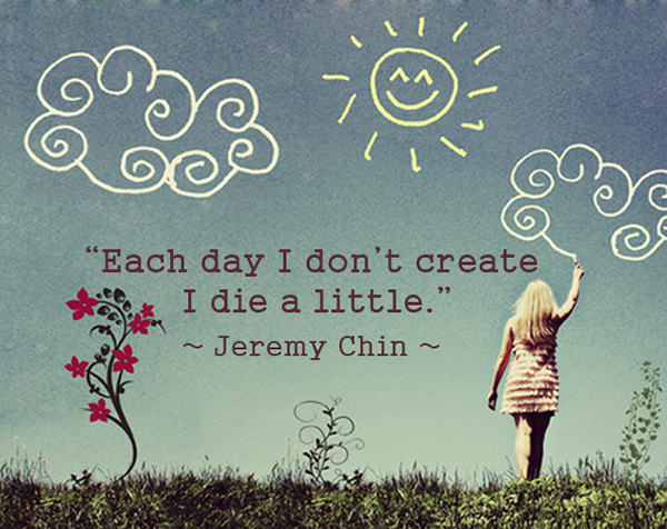 Jeremy Chin #86: Each day I don't create, I die a little.