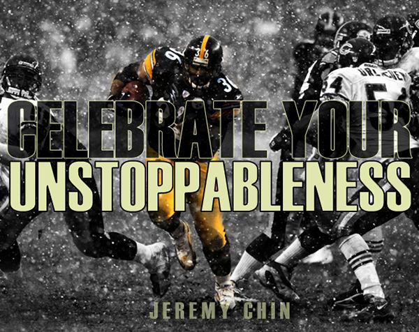 Jeremy Chin #171: Celebrate your unstoppableness. - Jeremy Chin
