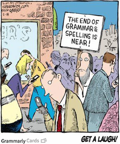 Literary #9: The end of grammar and spelling is near.