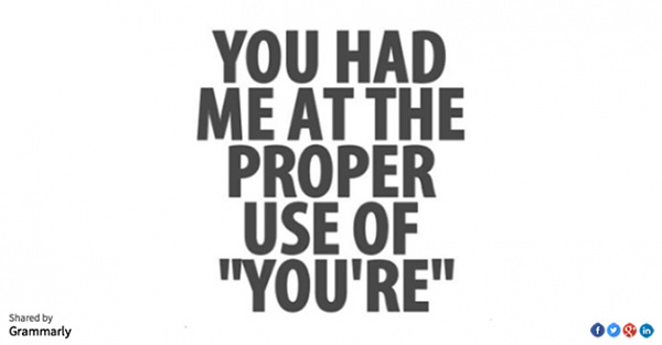 """Literary #29: You had me at the proper use of """"you're."""""""
