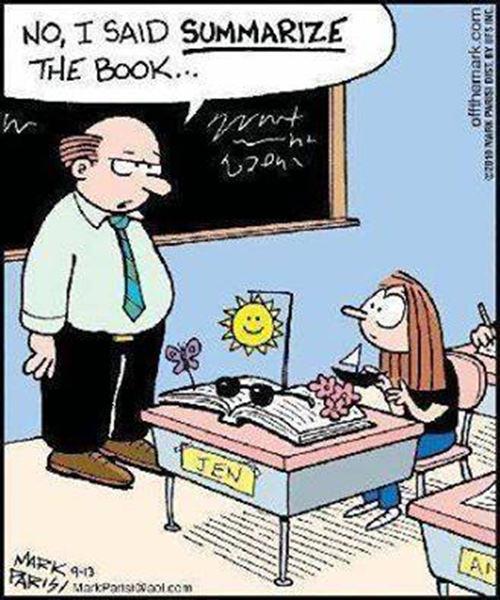 Literary #32: No, I said SUMMARIZE the book.