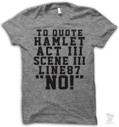Literary #43: To quote Hamlet, Act III Scene III Line 87,
