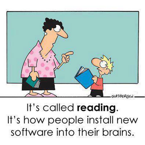 Literary #74: It's called reading. It's how people install new software into their brains.