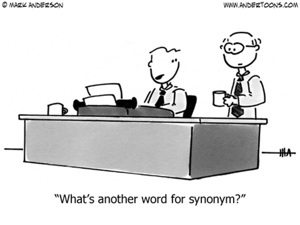 Literary #160: What's another word for synonym.