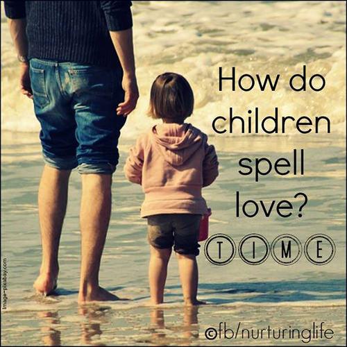 Parenting #10: How do children spell love? TIME