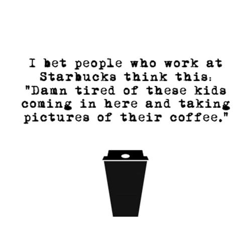 Relatable Humor #49: Starbucks Coffee Humor