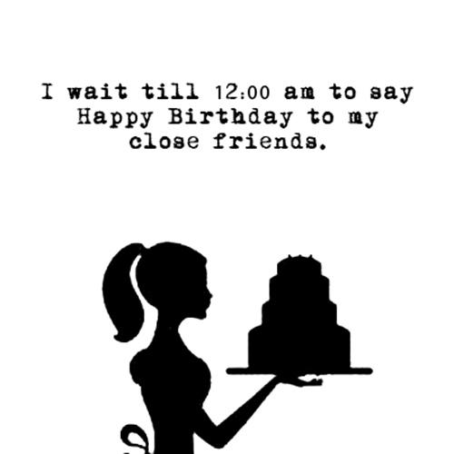 Relatable Humor #127: Birthday Friendship Humor