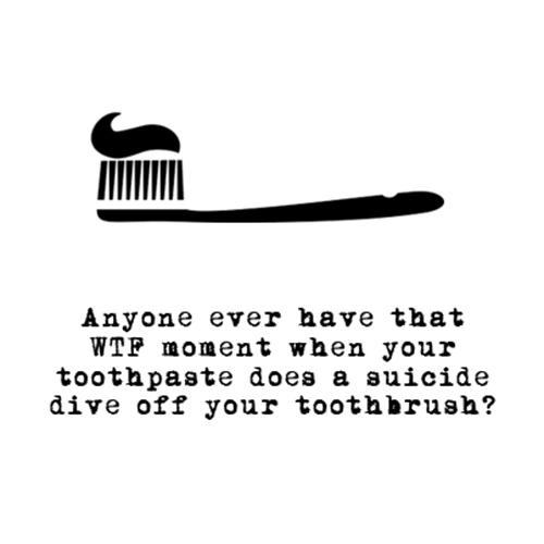 Relatable Humor #129: Brushing Teeth Humor