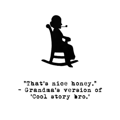 Relatable Humor #150: Grandma Humor