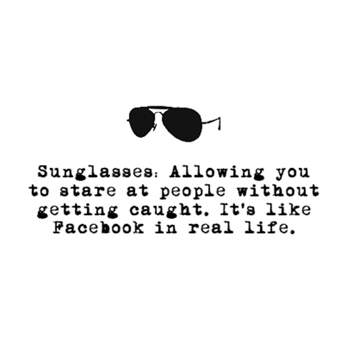 Relatable Humor #201: Sunglasses Humor