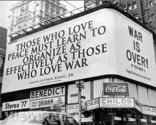 Save Our Planet #2: Those who love peace must learn to organize as effectively as those who love war.