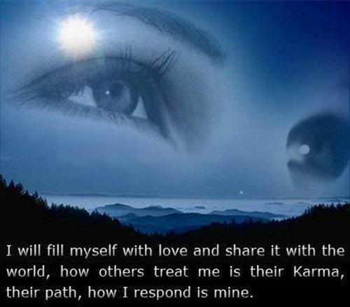 Spread Love #2: I will fill myself with love and share it with the world. How others treat me is their karma, their path. How I respond is mine.