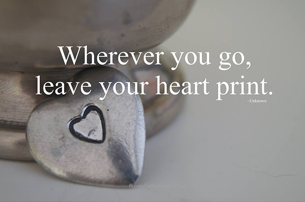 Spread Love #14: Wherever you go, leave your heart print.