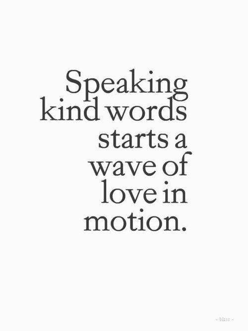 Spread Love #17: Speaking kind words starts a wave of love in motion.