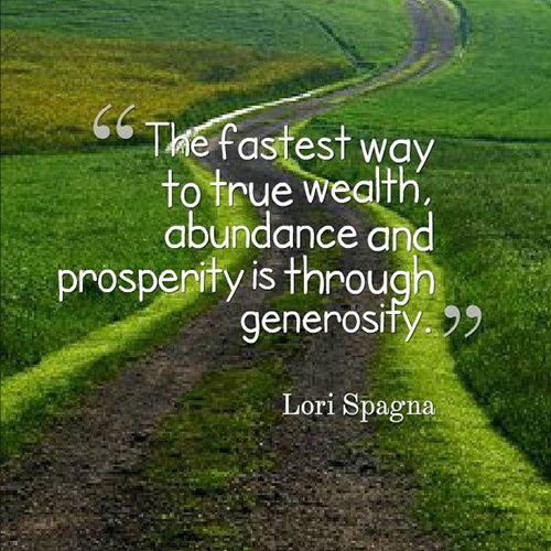 Spread Love #43: The fastest way to true wealth, abundance and prosperity is through generosity.