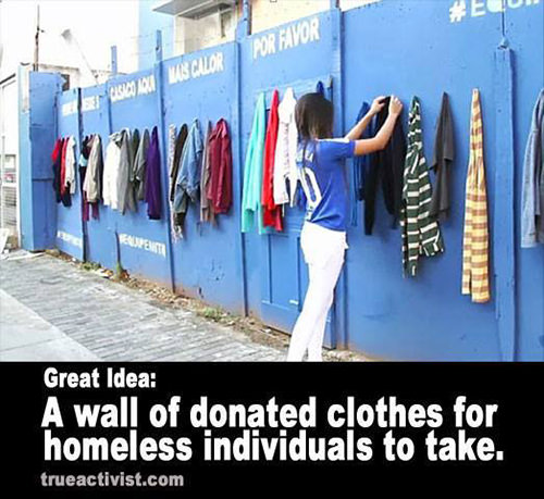 Spread Love #83: Great idea. A wall of donated clothes for homeless individuals to take.