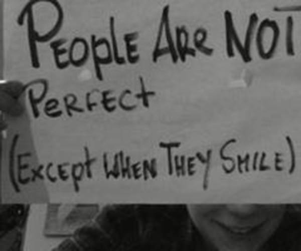 Spread Love #94: People are not perfect. Except when they smile.