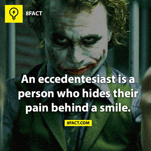 Tickled #129: An eccedentesiast is a person who hides their pain behind a smile.