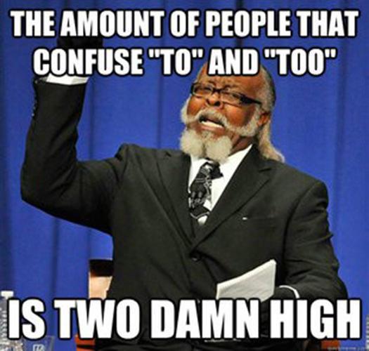 Tickled #175: Funny Two Damn High Meme