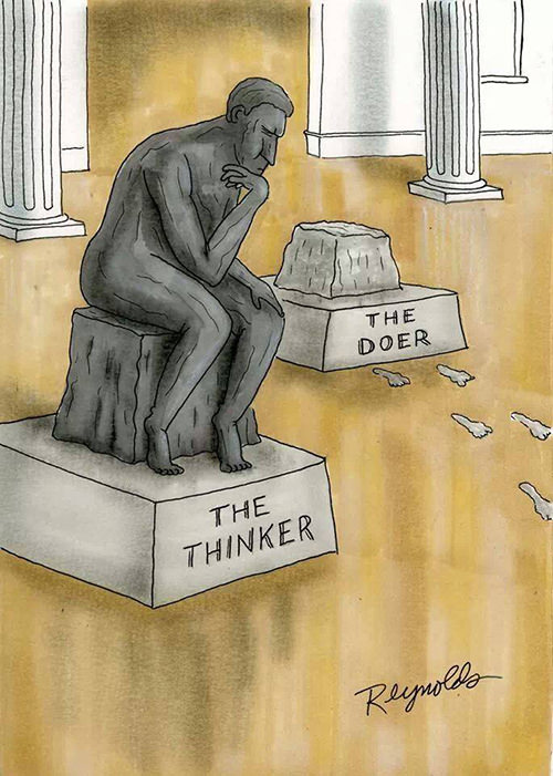 Tickled #213: The Thinker Vs The Doer