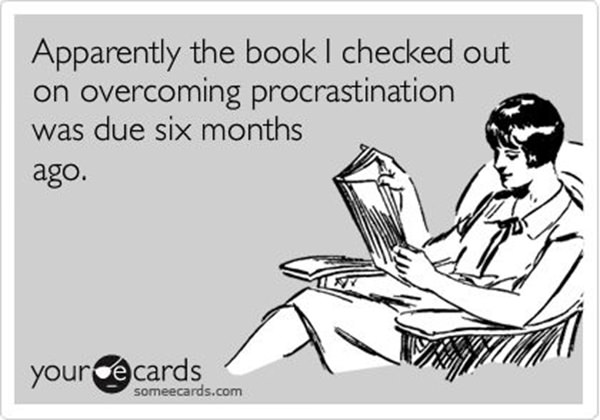 Tickled #310: Procrastination Humor