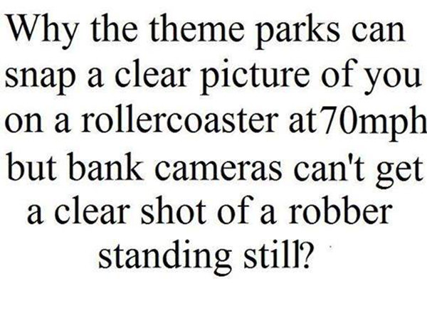 Tickled #393: Theme Park and Bank Camera Joke