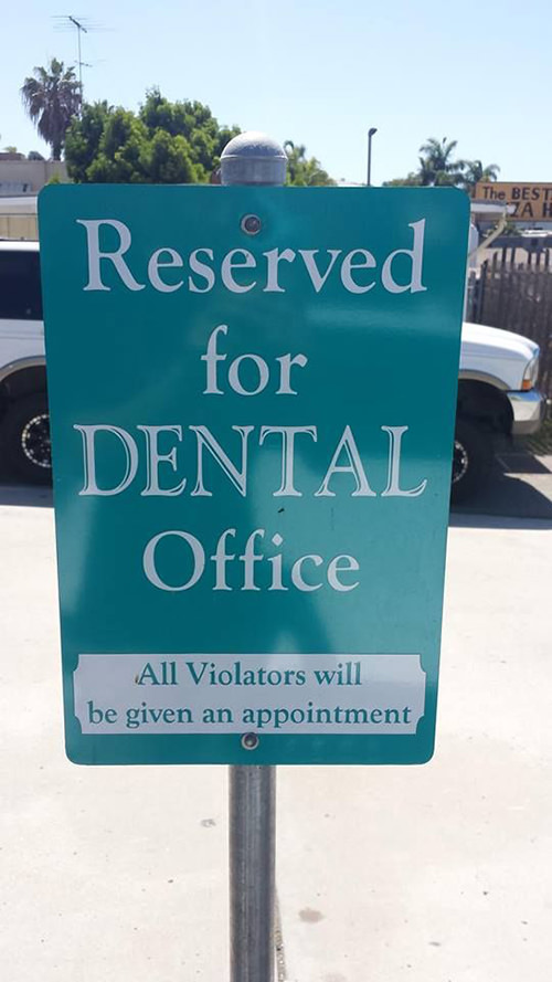Tickled #488: Funny Dentist Sign