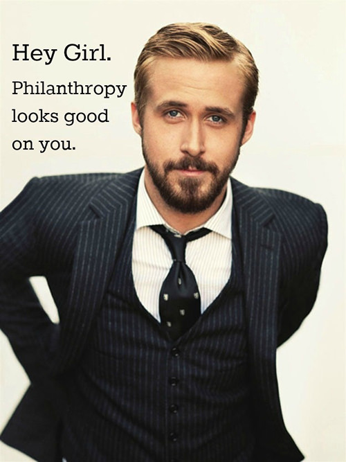 Tickled #499: Hey girl, philanthropy looks good on you.