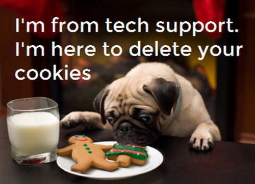 Tickled #548: I'm from tech support. I'm here to delete your cookies.