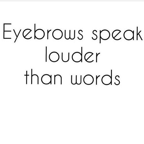 Tickled #552: Eyebrows speak louder than words.