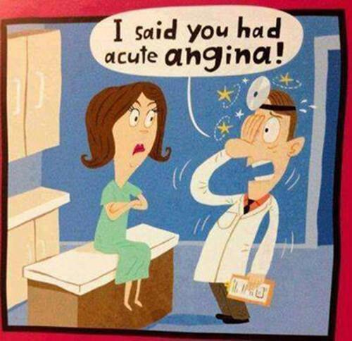 Tickled #562: I said you had acute angina