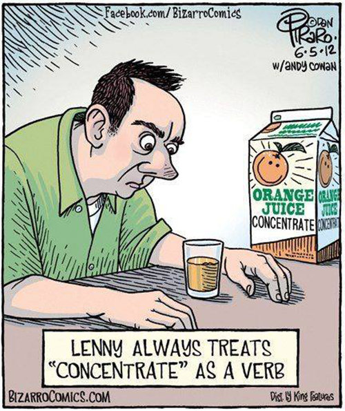 "Tickled #566: Lenny always treats ""Concentrate"" as a verb."