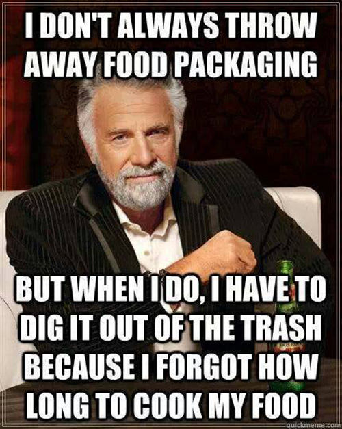 Tickled #577: I don't always throw away food packaging. But when I do, I have to dig it out of the trash because I forgot how long to cook my food.
