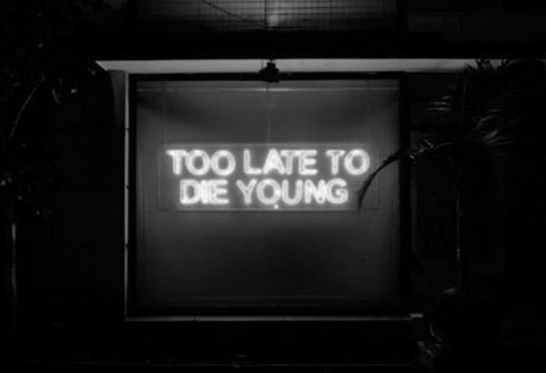 Tickled #629: Too late to die young.
