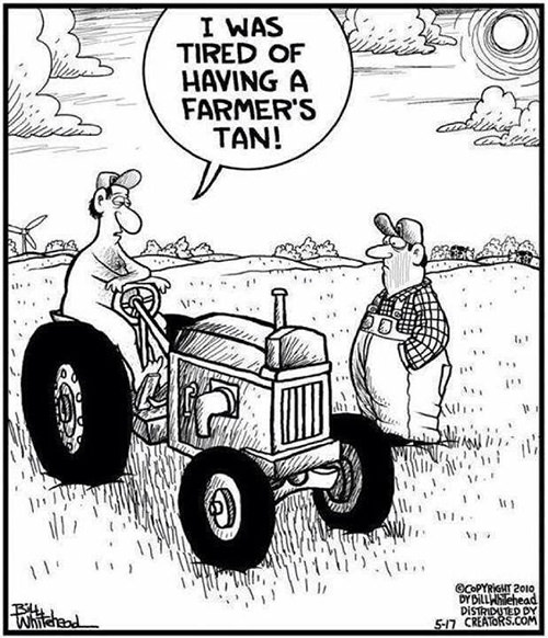 Tickled #639: I was tired of having a farmer's tan.