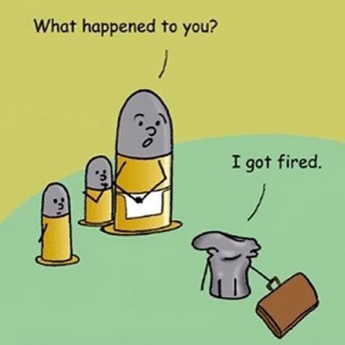 Tickled #656: What happened to you? I got fired.