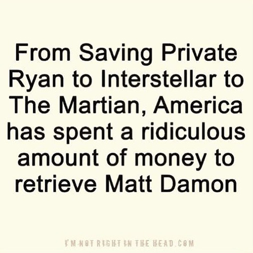 Tickled #667: From Saving Private Ryan to Interstellar to The Martian, America has spent a ridiculous amount of money to retrieve Matt Damon.