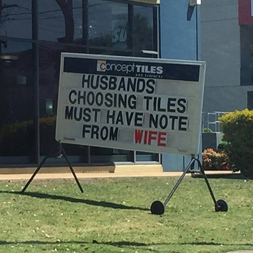 Tickled #669: Husbands choosing tiles must have note from wife.