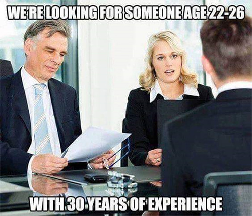 Tickled #670: We're looking for someone age 22-26 with 30 years experience.